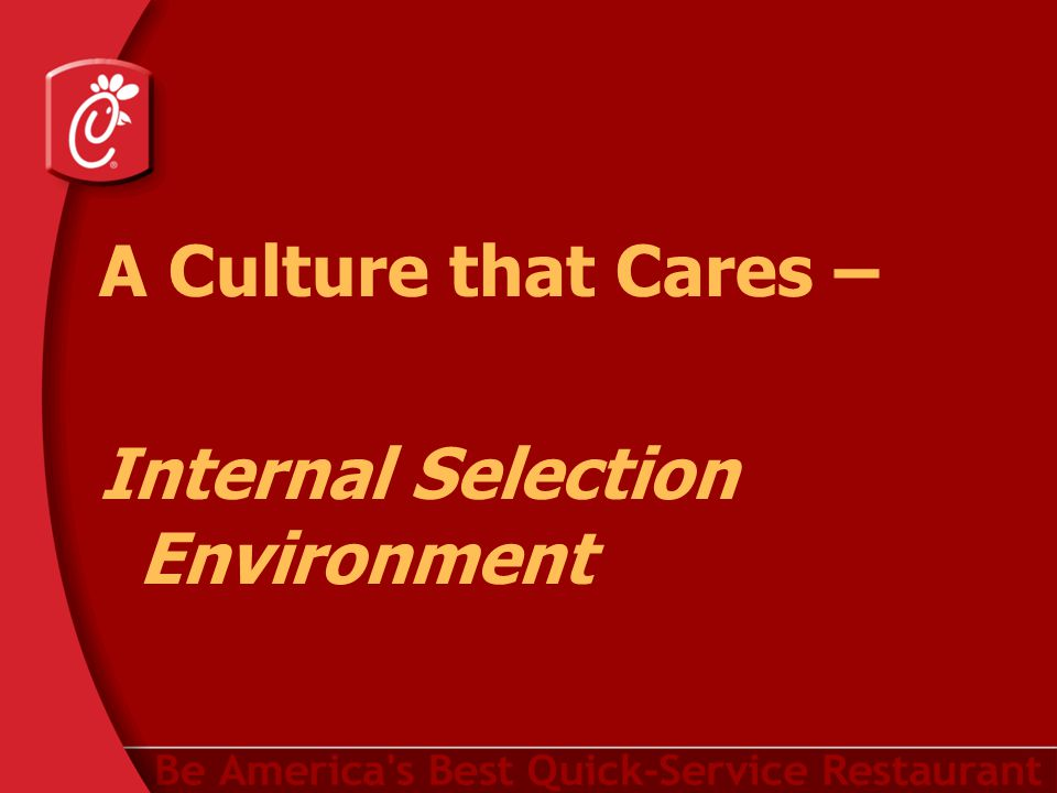 A Culture that Cares – Internal Selection Environment