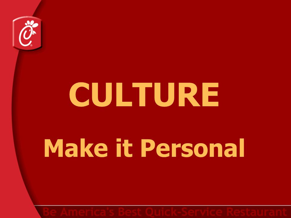 CULTURE Make it Personal