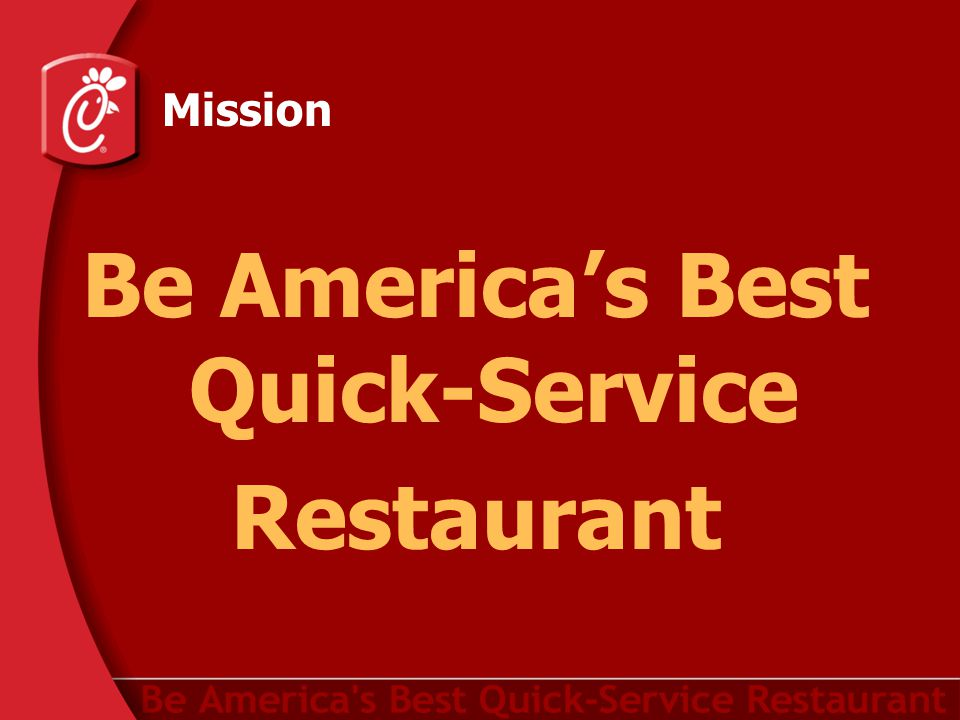 Mission Be America's Best Quick-Service Restaurant