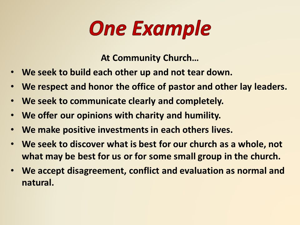 At Community Church… We seek to build each other up and not tear down.