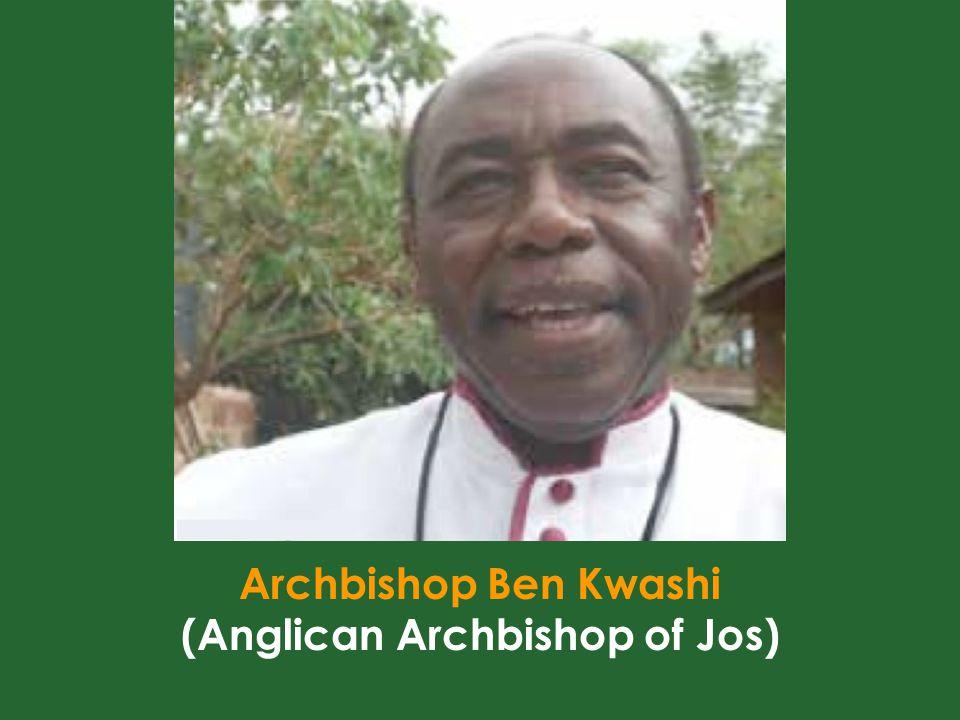 Archbishop Ben Kwashi (Anglican Archbishop of Jos)