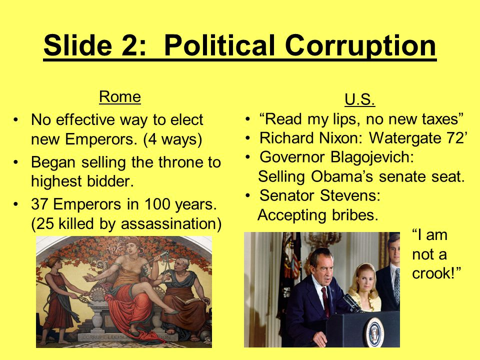 Slide 2: Political Corruption Rome No effective way to elect new Emperors.