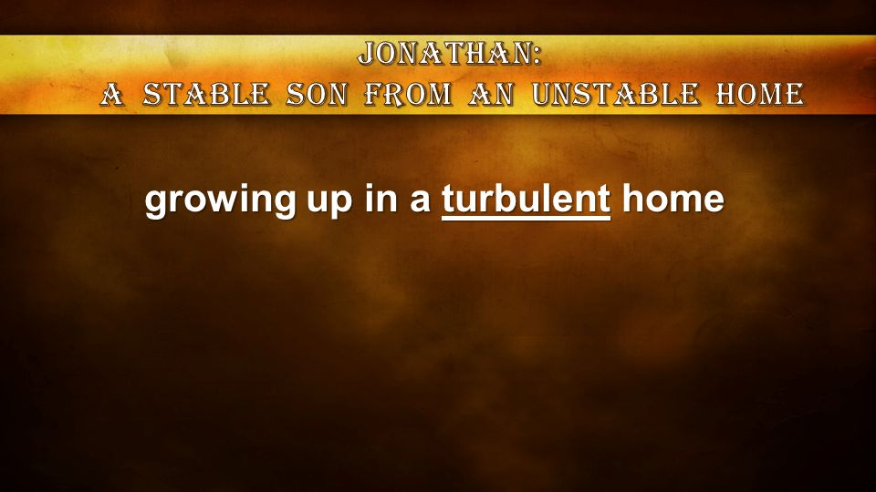 growing up in a turbulent home