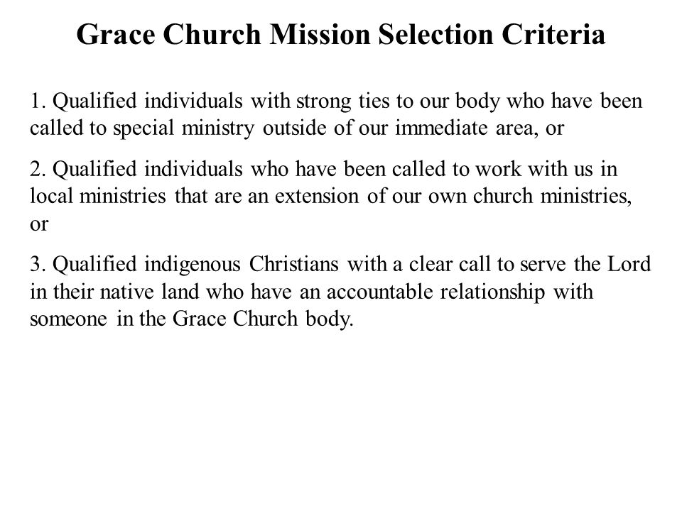 Grace Church Mission Selection Criteria 1.