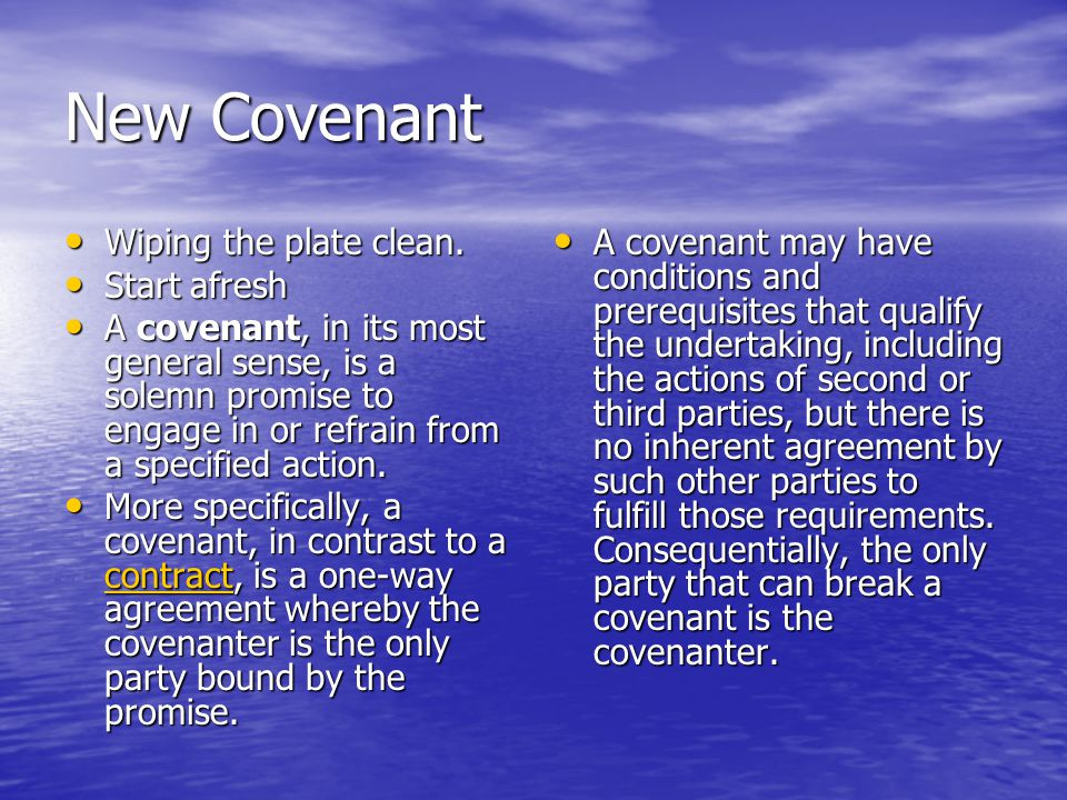 New Covenant Wiping the plate clean. Wiping the plate clean.
