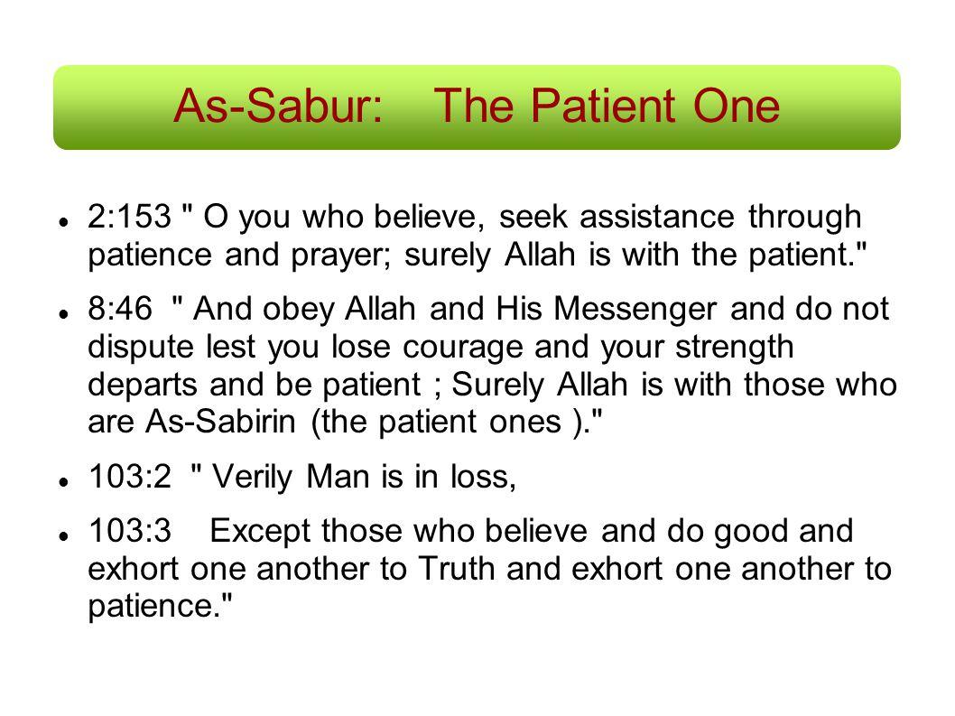 As-Sabur:The Patient One 2:153