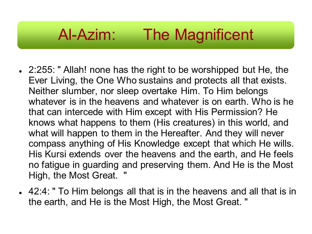 Al-Azim:The Magnificent 2:255: