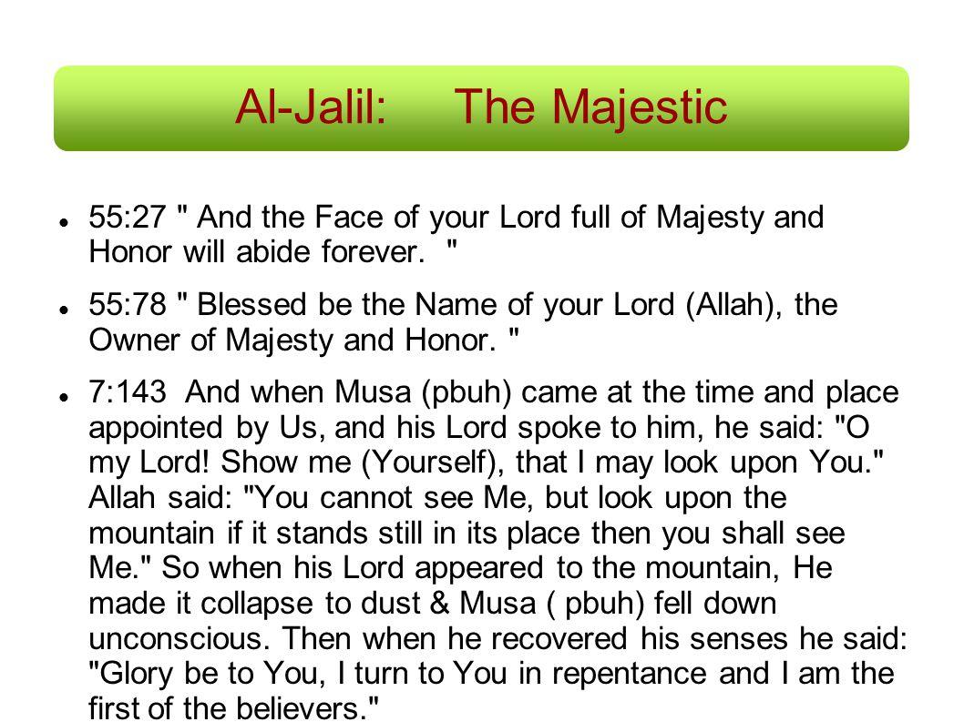 Al-Jalil:The Majestic 55:27
