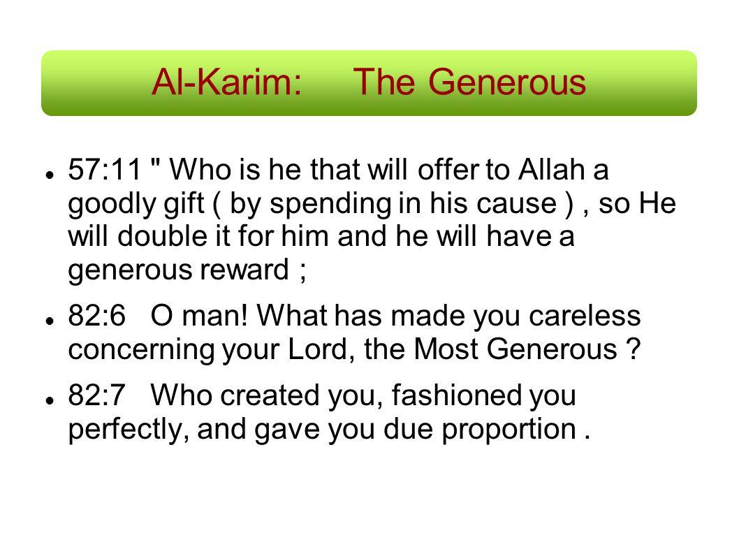 Al-Karim:The Generous 57:11