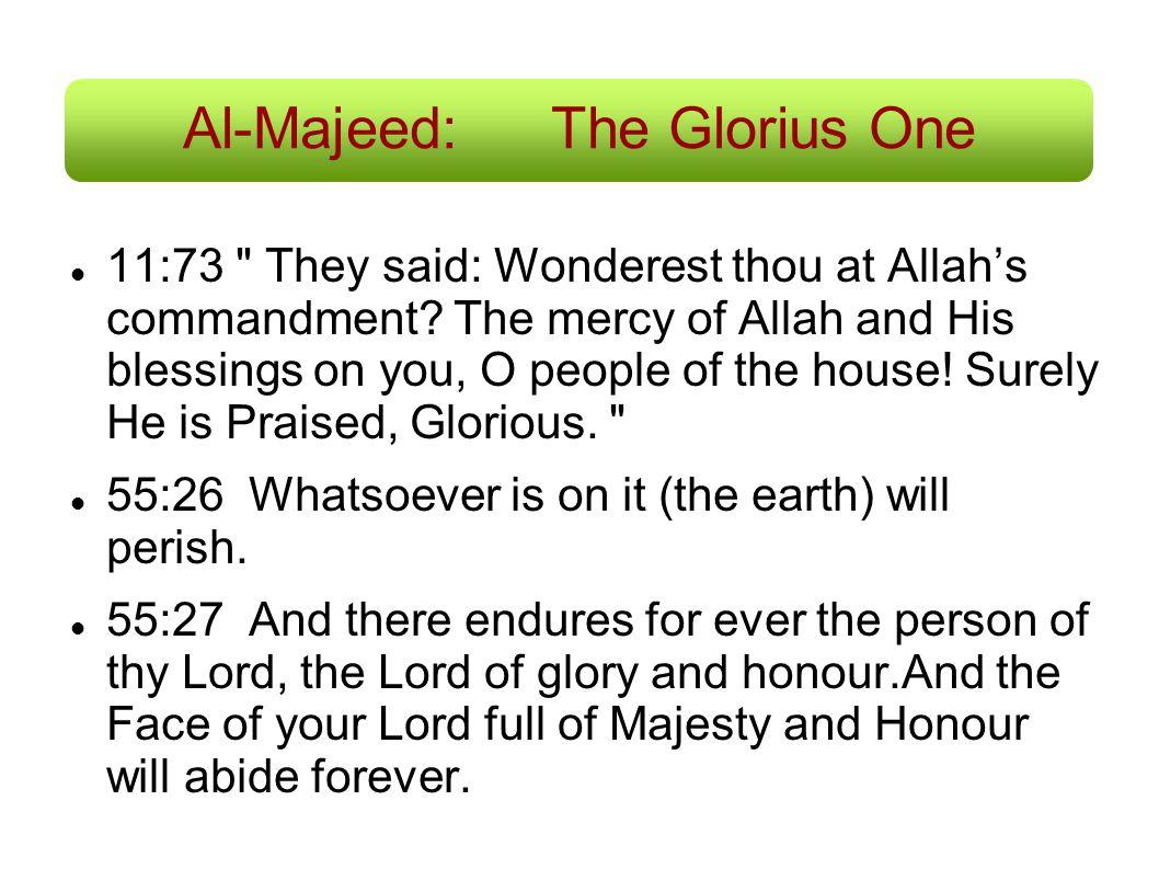 Al-Majeed:The Glorius One 11:73