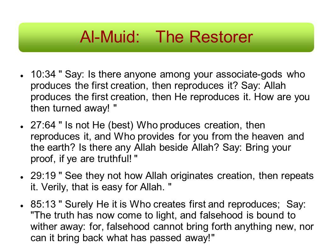 Al-Muid:The Restorer 10:34