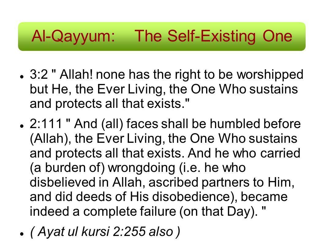 Al-Qayyum:The Self-Existing One 3:2