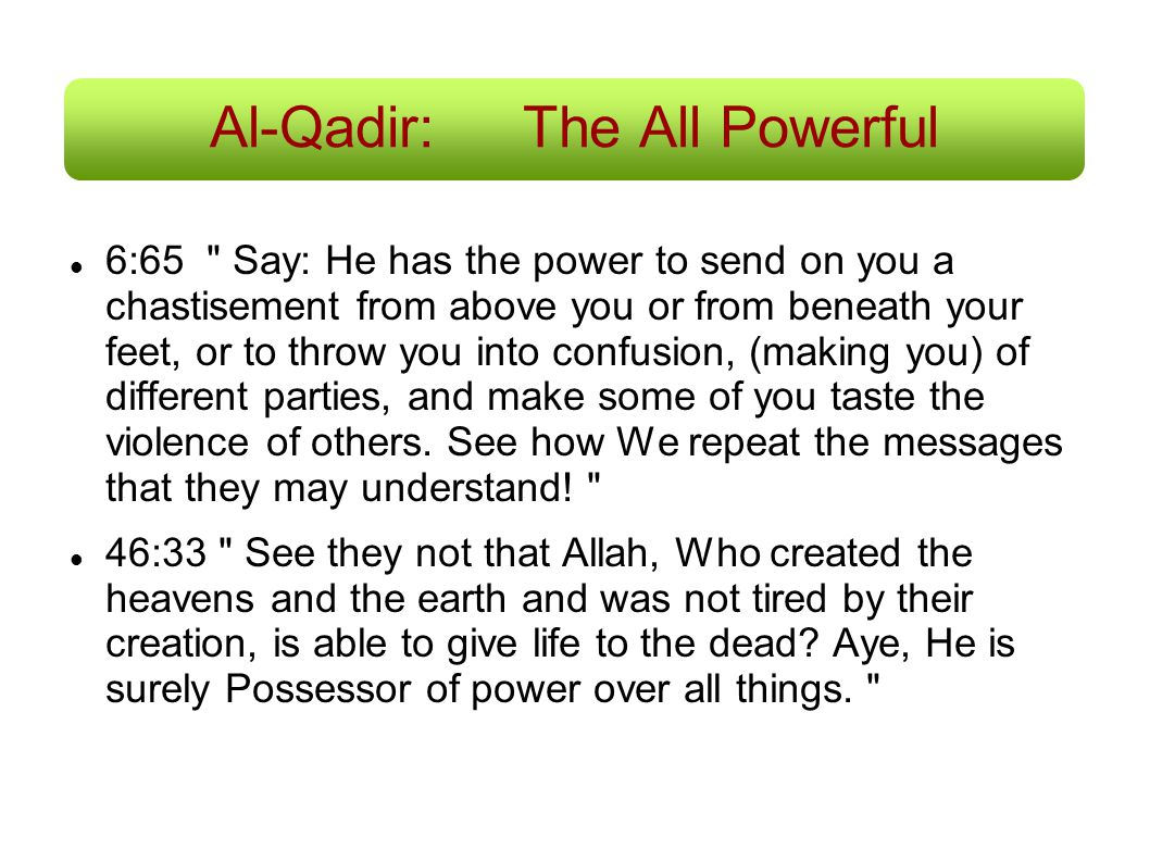 Al-Qadir:The All Powerful 6:65