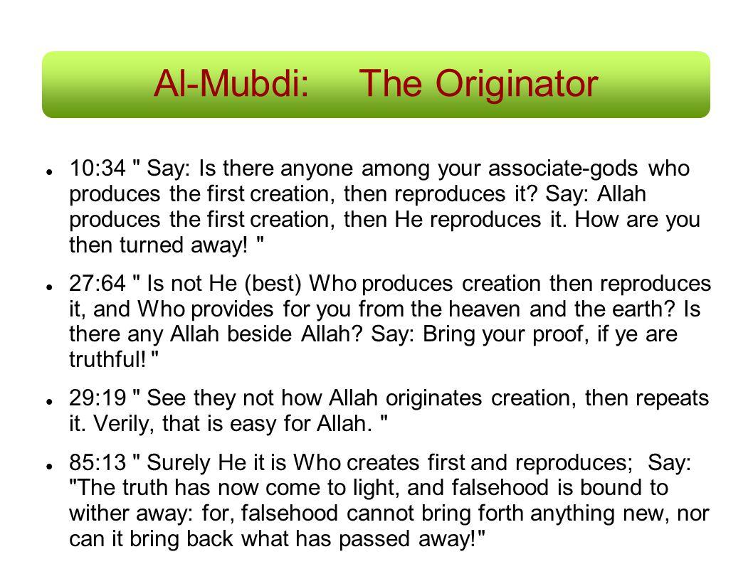 Al-Mubdi:The Originator 10:34