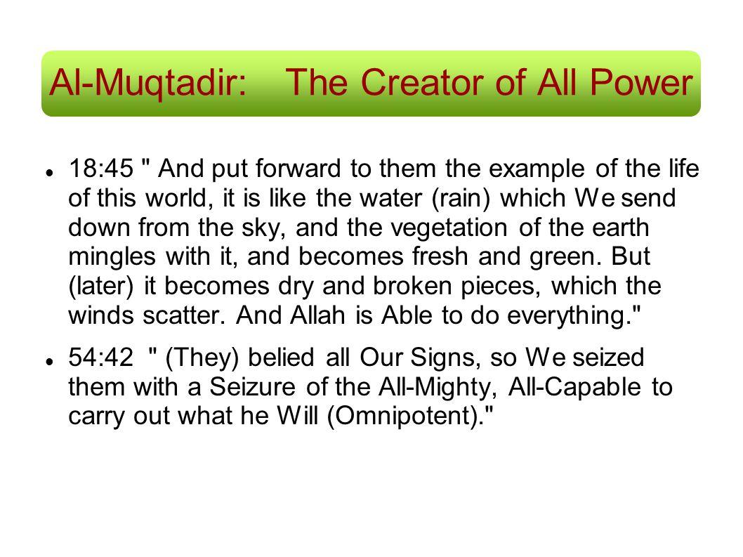 Al-Muqtadir:The Creator of All Power 18:45