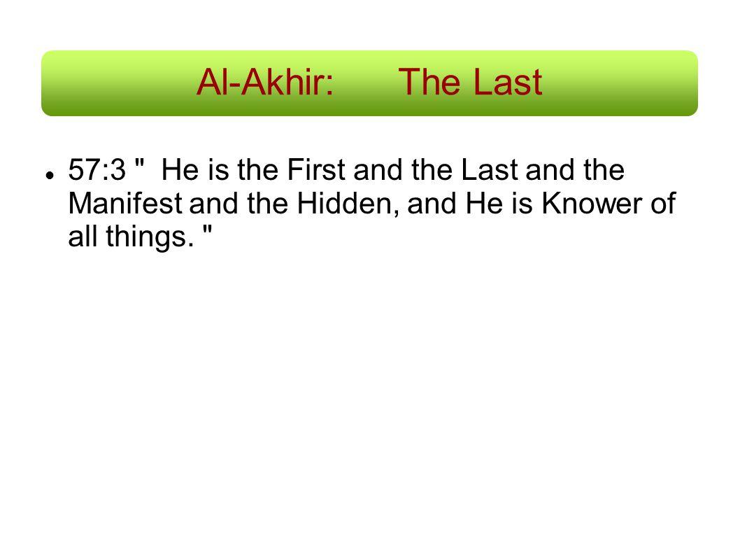 Al-Akhir:The Last 57:3