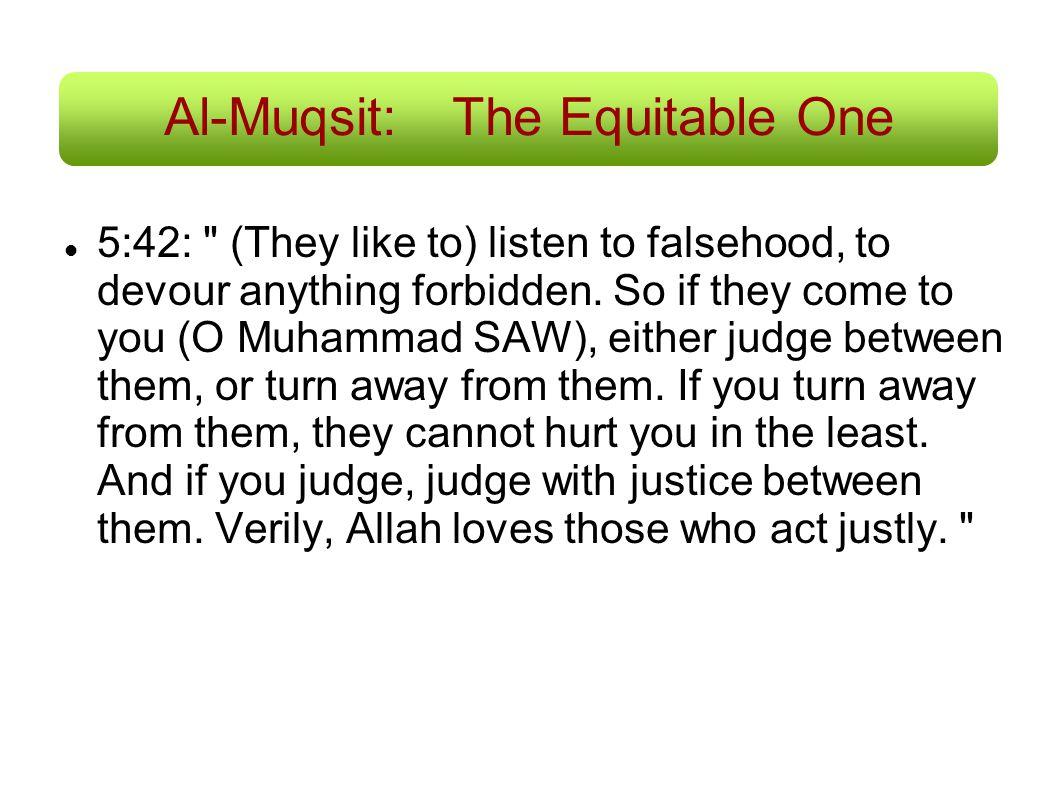Al-Muqsit:The Equitable One 5:42: