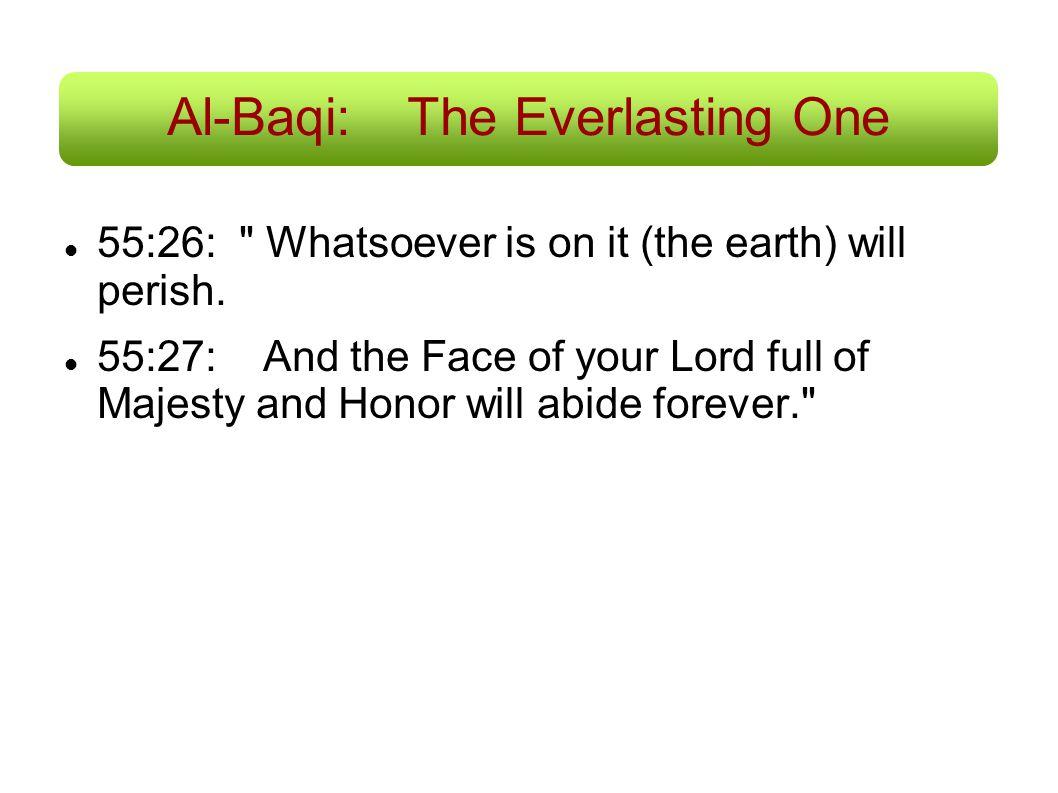 Al-Baqi:The Everlasting One 55:26: