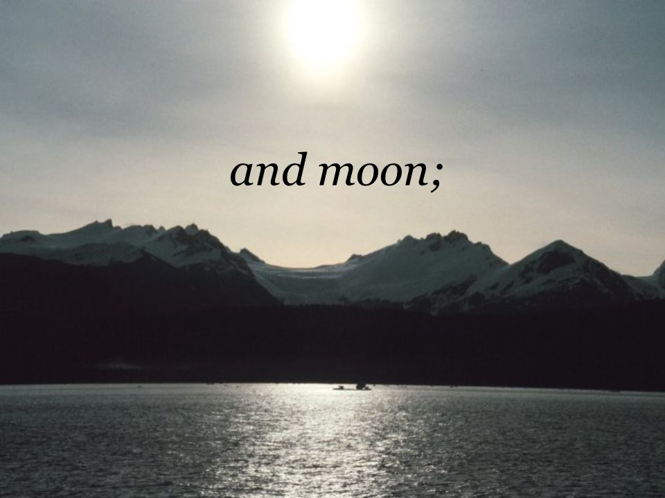 and moon;