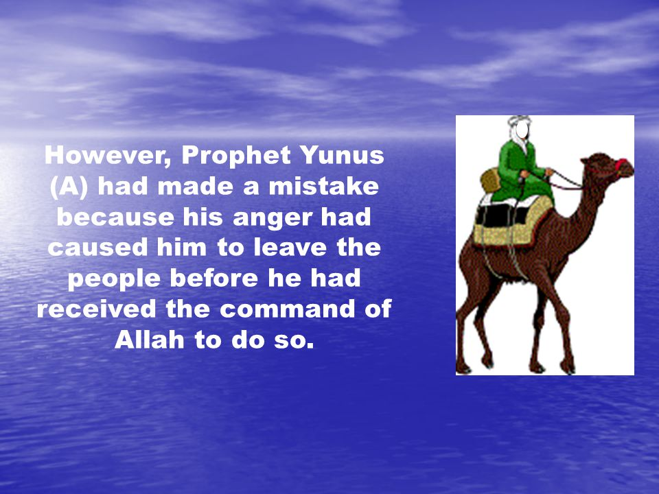 After his departure, the signs of Allah s punishment appeared over Naynivah.