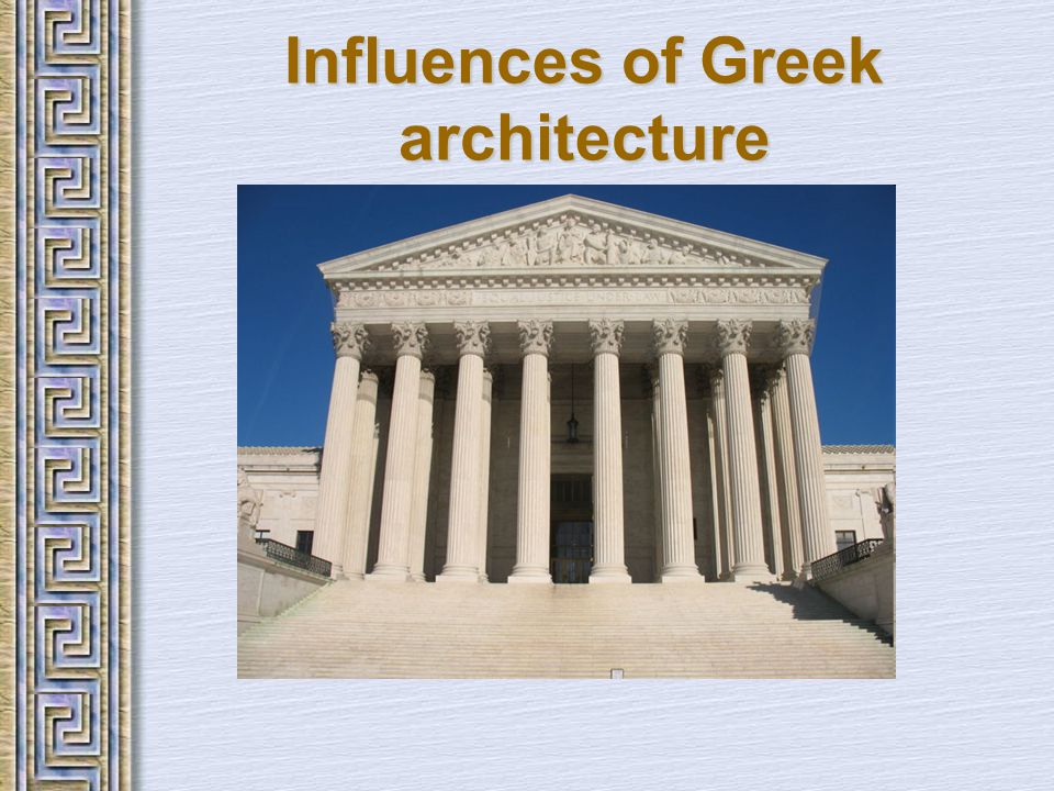 Influences of Greek architecture