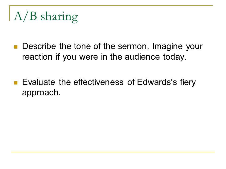A/B sharing Describe the tone of the sermon.