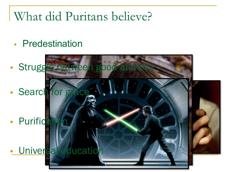 What did Puritans believe.