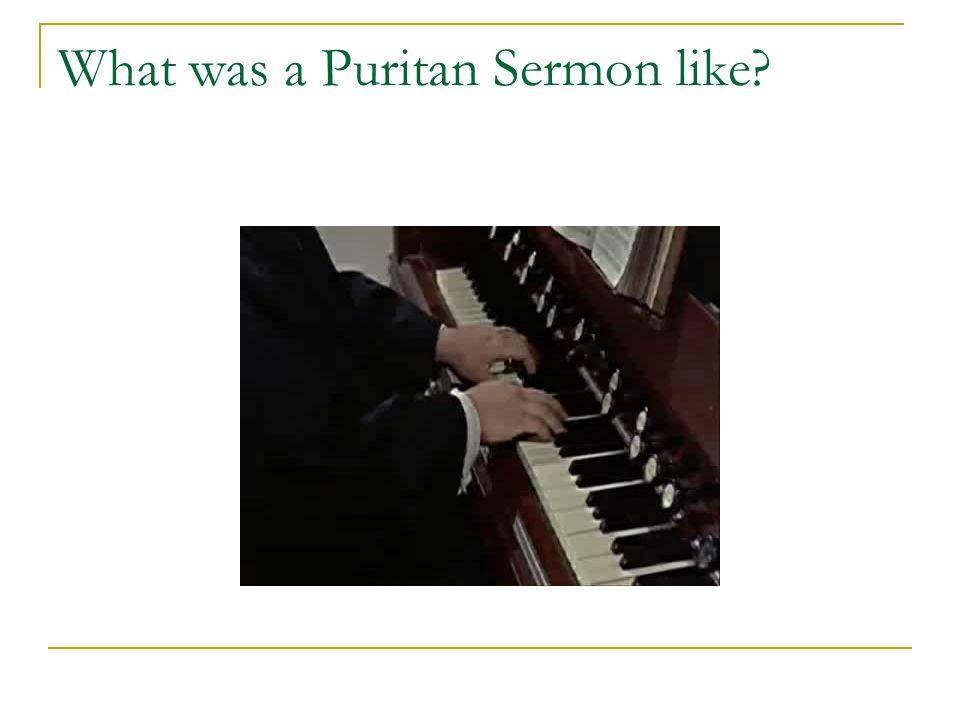 What was a Puritan Sermon like
