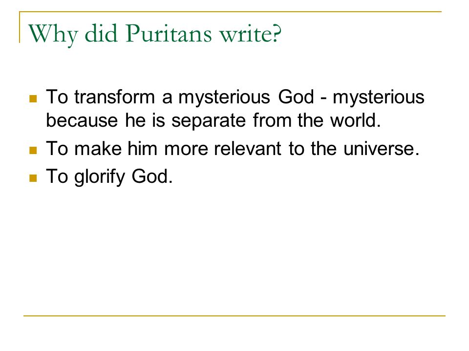 Why did Puritans write.