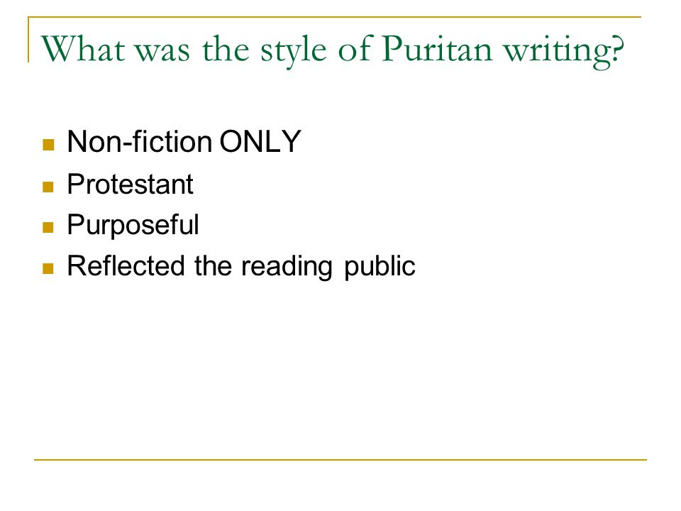 What was the style of Puritan writing.