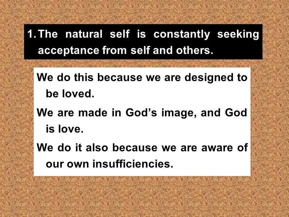 What do we mean by the natural self.
