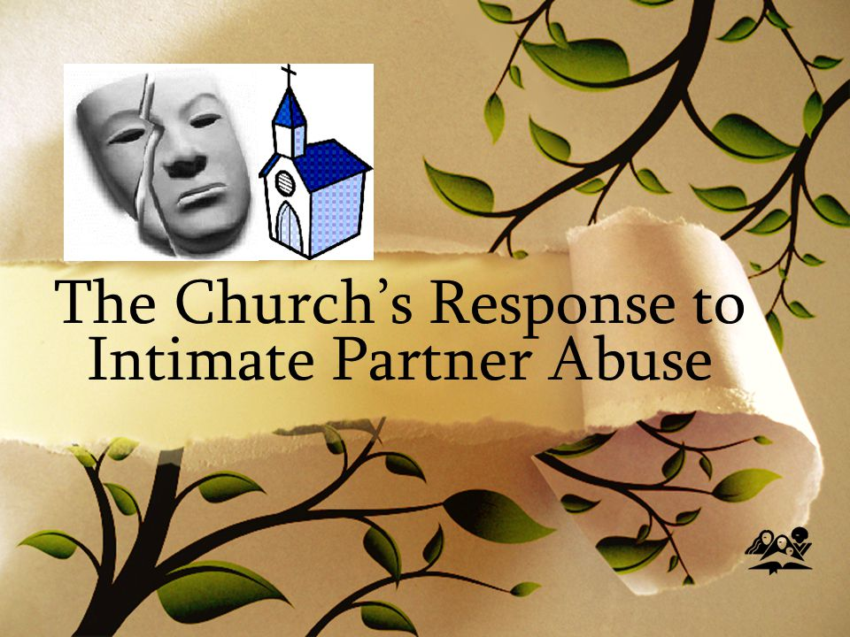 The Church's Response to Intimate Partner Abuse
