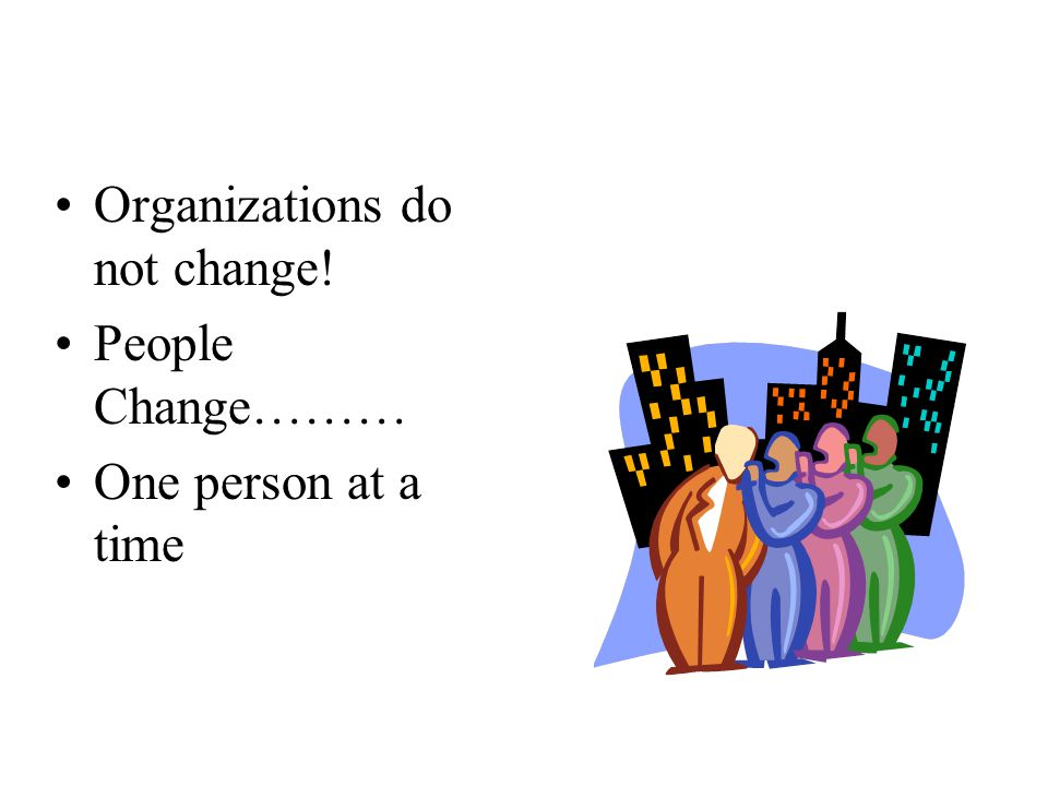 Managing Resistance: Raising Thresholds for Change Communication –Preview, view and review –Ensure regular, timely information distribution –Communicate with the audiences needs in mind –Clarify what is not changing along with what is Participate –Involve people in decision making –Seek out and use ideas and opinions