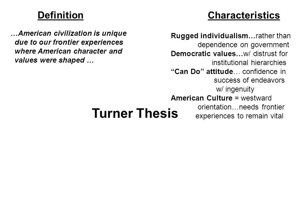 Rugged Individualism Definition Roselawnlutheran 4 The Turner Thesis How American Frontier Helped Shape