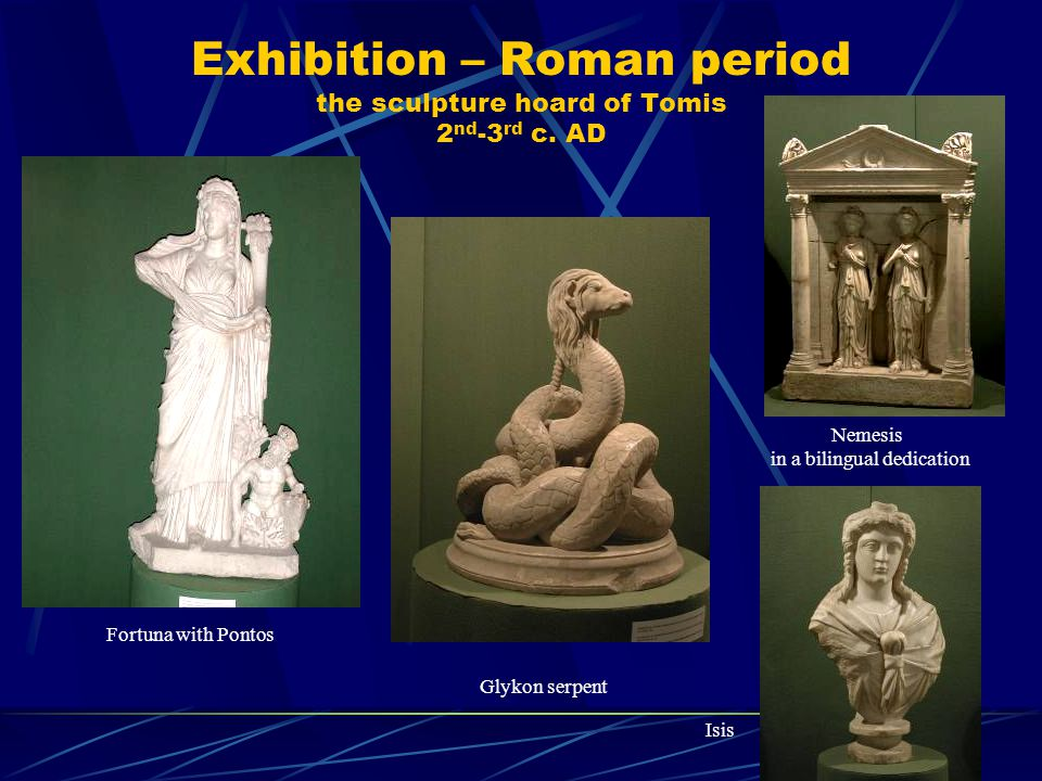 Exhibition – Roman period the sculpture hoard of Tomis 2 nd -3 rd c.