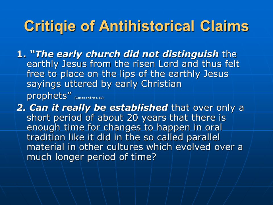 Critiqie of Antihistorical Claims 1.