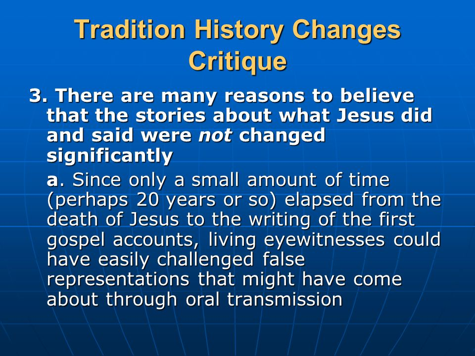 Tradition History Changes Critique 3.