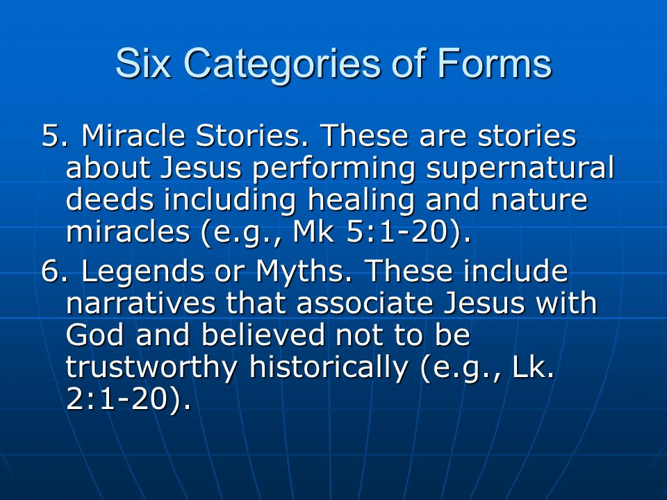 Six Categories of Forms 5. Miracle Stories.