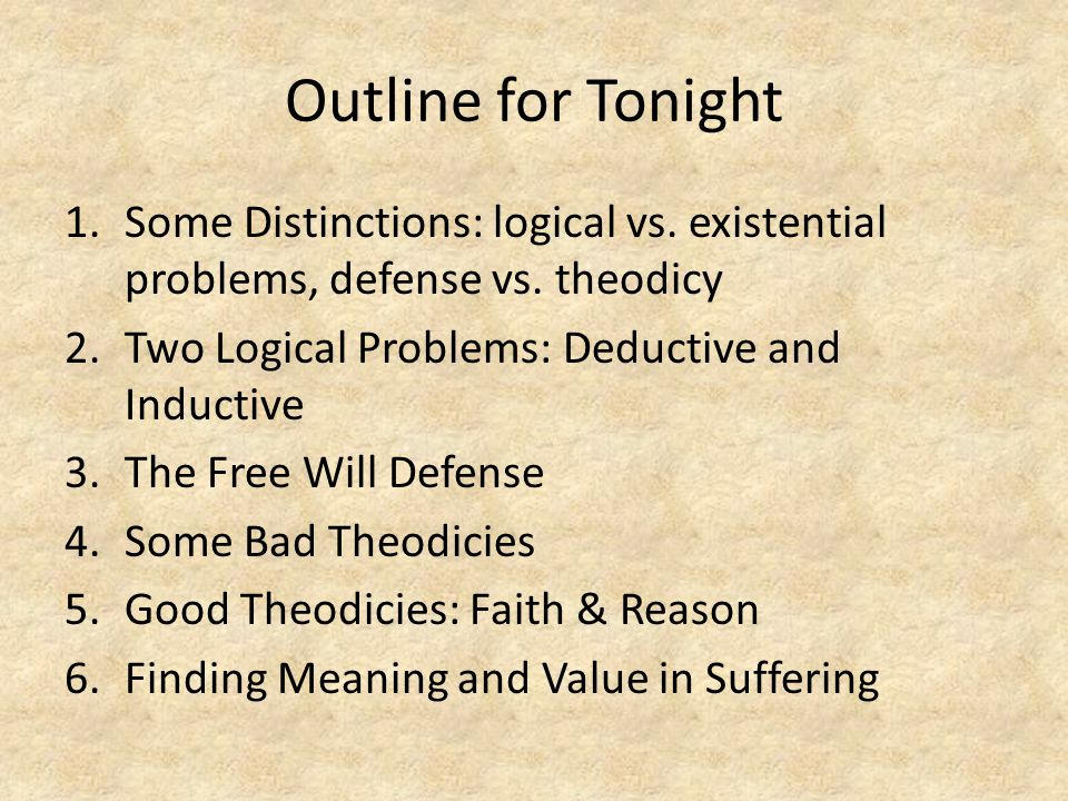 Outline for Tonight 1.Some Distinctions: logical vs.