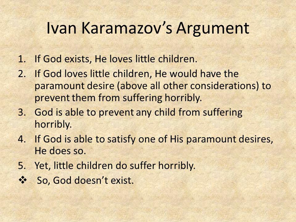 1.If God exists, He loves little children.