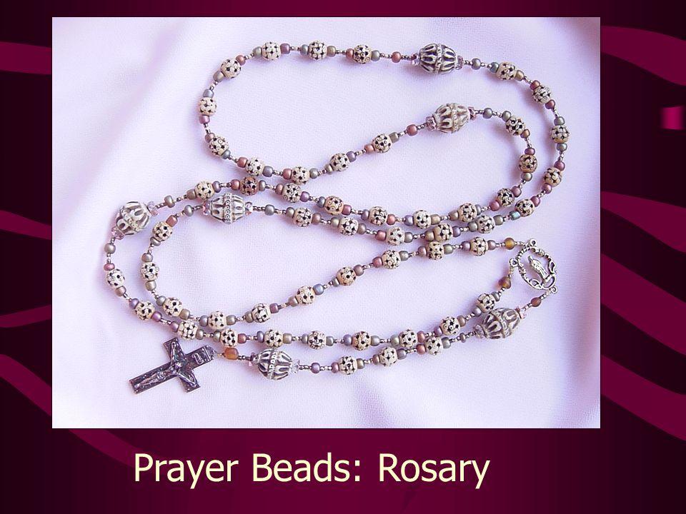 Prayer Beads: Rosary