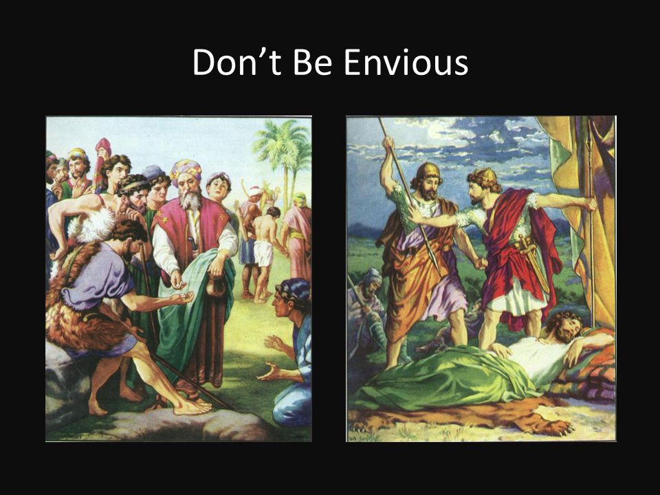 Don't Be Envious
