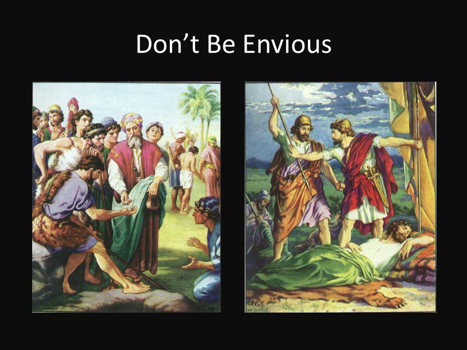Don't Be Envious