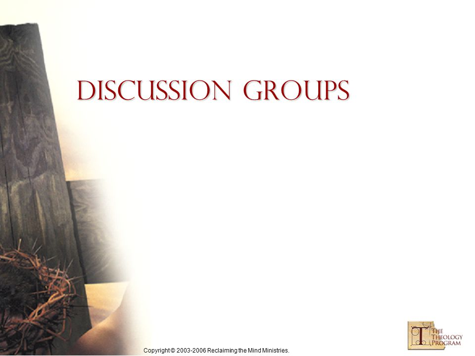 Copyright © 2003-2006 Reclaiming the Mind Ministries. Discussion Groups