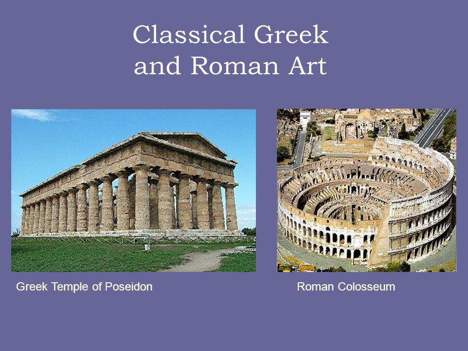 Classical Greek and Roman Art Greek Temple of PoseidonRoman Colosseum
