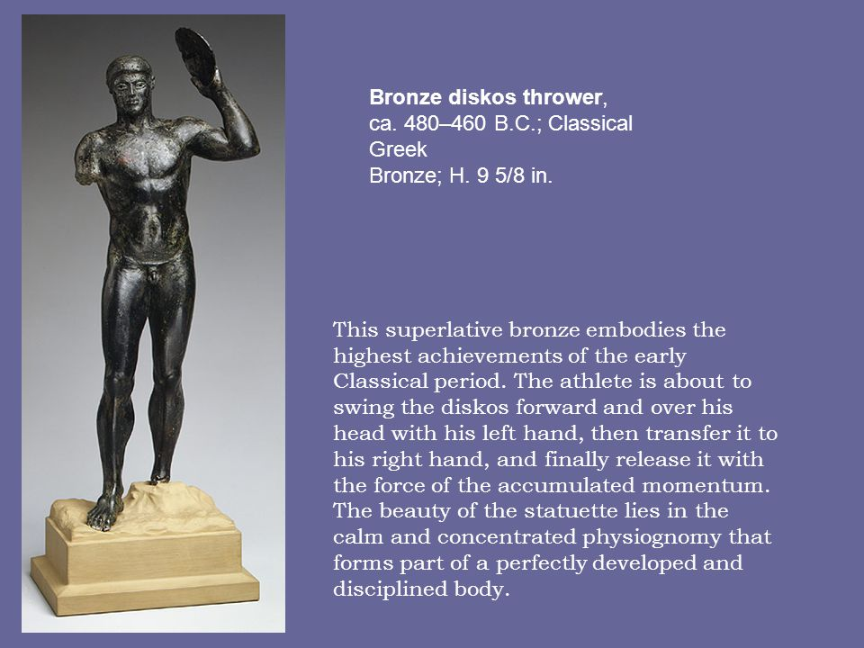 This superlative bronze embodies the highest achievements of the early Classical period. The athlete is about to swing the diskos forward and over his