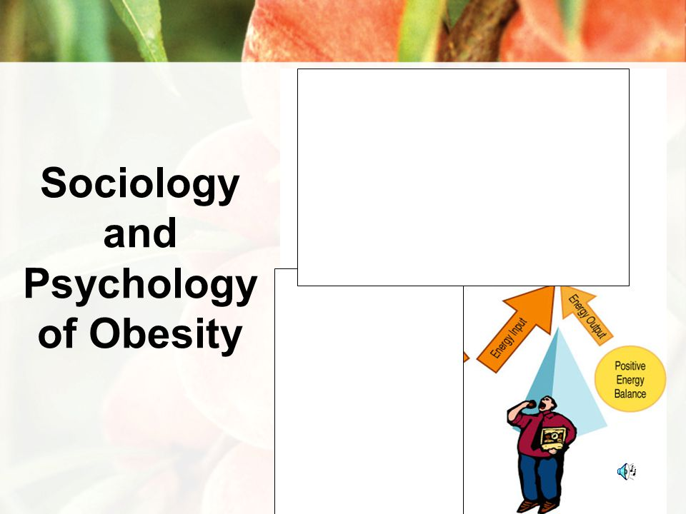 Sociology and Psychology of Obesity