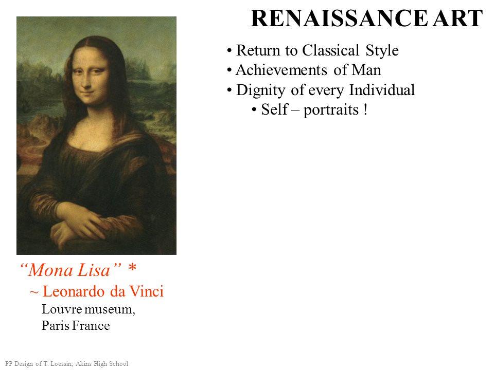 "RENAISSANCE ART Return to Classical Style Achievements of Man Dignity of every Individual Self – portraits ! ""Mona Lisa"" * ~ Leonardo da Vinci Louvre"