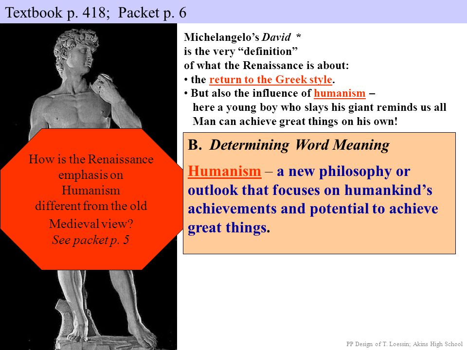 B. Determining Word Meaning Humanism – a new philosophy or outlook that focuses on humankind's achievements and potential to achieve great things. Mic