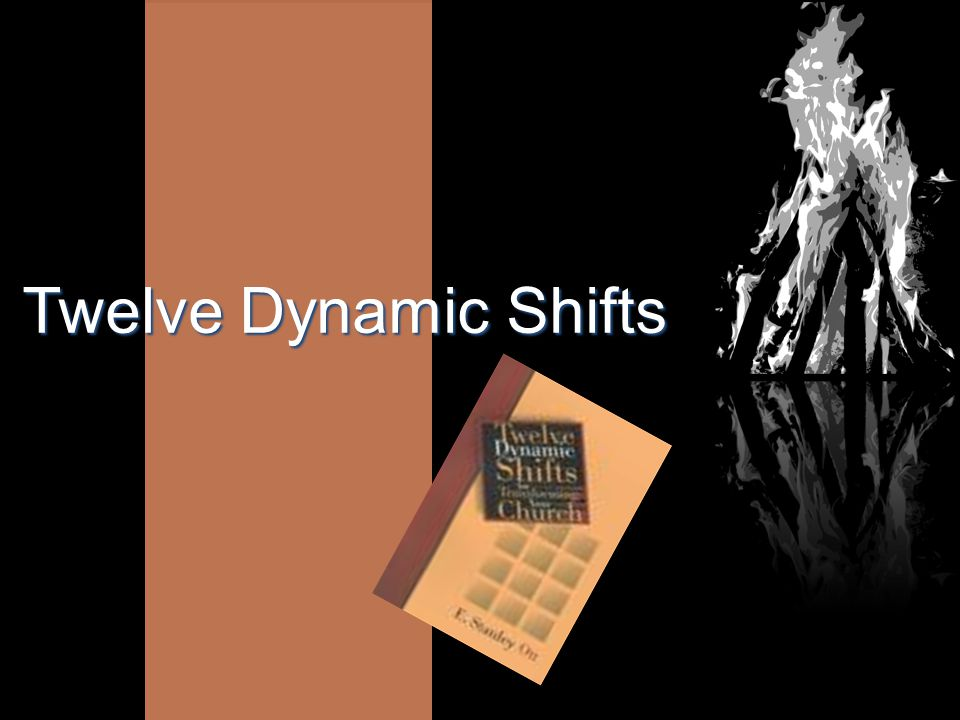 Twelve Dynamic Shifts